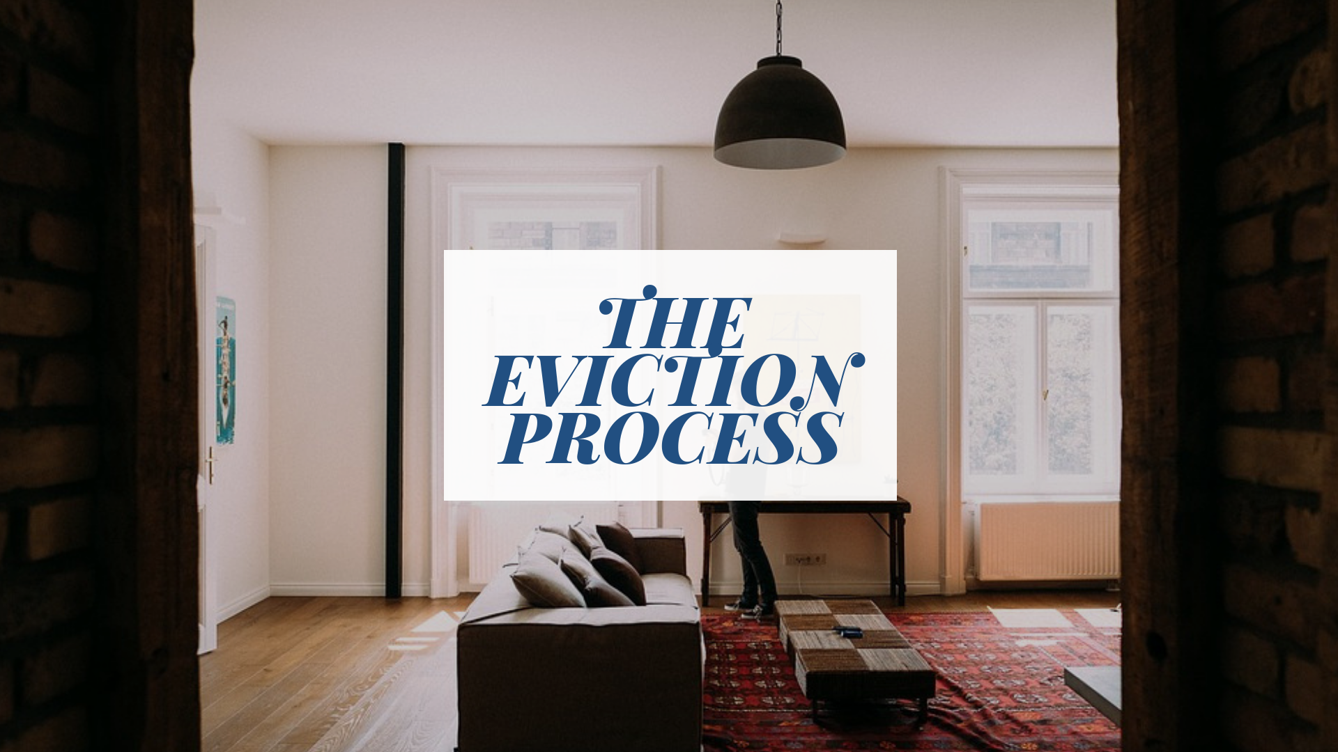 What Landlords Need to Know about the Eviction Process | Lancaster Property Management Education